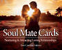 Soul Mate Cards Nurturing & Attracting Loving Relationships Toni Carmine Salerno