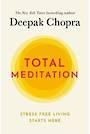 Total Meditation by Deepak Chopra