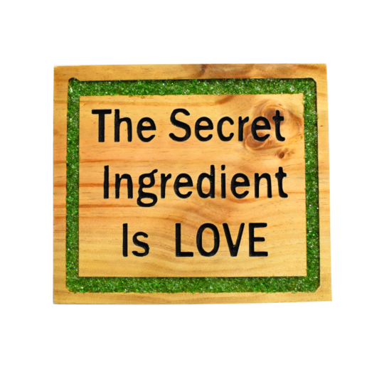 Pine 'The Secret Ingredient is Love' sign