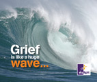 grief is like a wvae