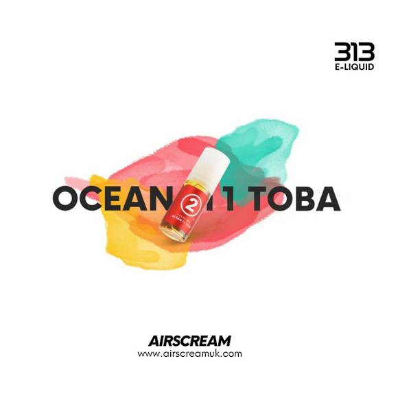 Ocean 11 Toba 10ml 4.0% - Airscream 313 E-LIQUID