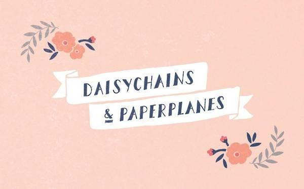 Daisychains & Paperplanes