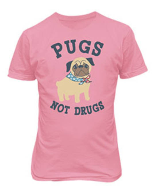 LADIES PUGS NOT DRUGS TEE