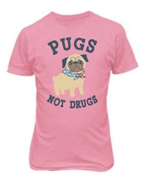LADIES PUGS NOT DRUGS TEE