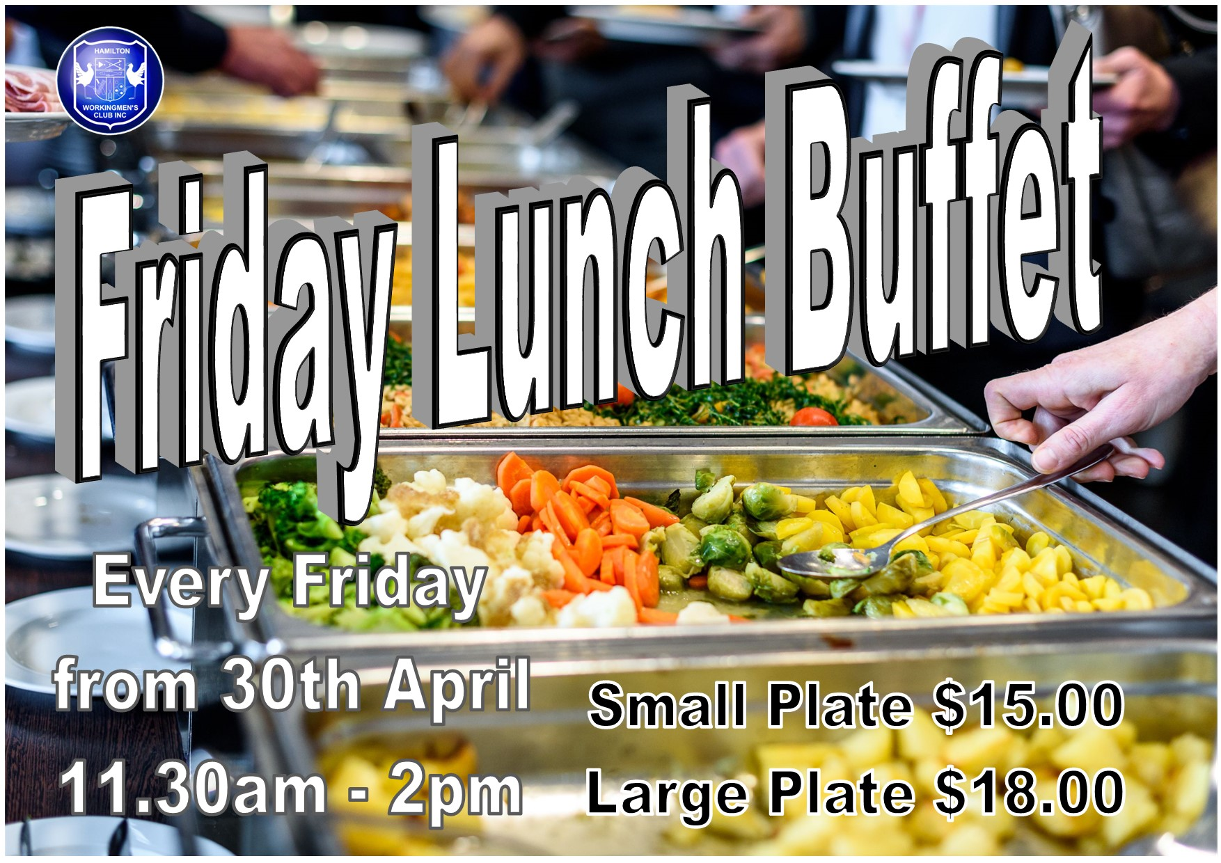 Friday Lunch Buffet starts 30th April 20211