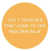 The 7 touches that lead to the golden sale