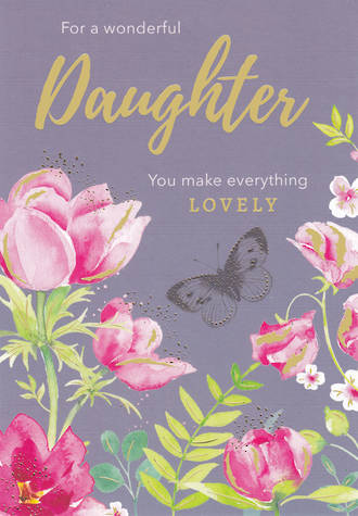 Daughter Birthday Card Large Lovely Pink Flowers