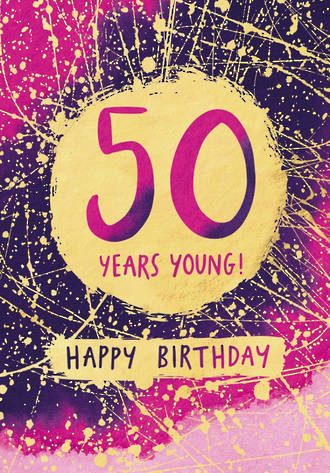 Birthday Age Card 50 Lux Female Splats