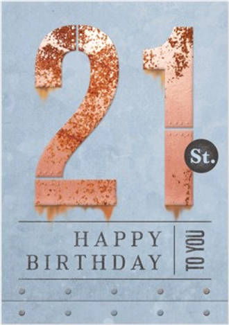 Birthday Age Card 21 Male Rust Iron