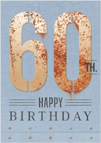 Birthday Age Card 60 Male Rust Iron