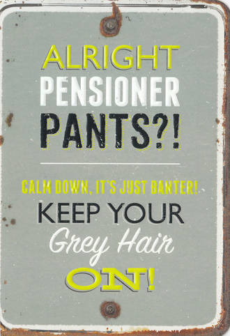 Grin & Tonic Pensioner Pants