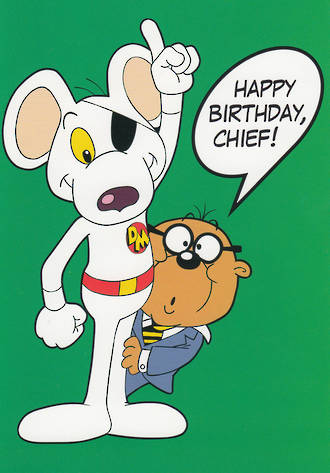 Danger Mouse Happy Birthday Chief