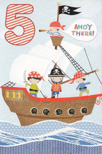 Birthday Age Card 5 Boy Pirate Ship