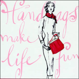 Female Birthday Card: Rosanna Handbags Make Life