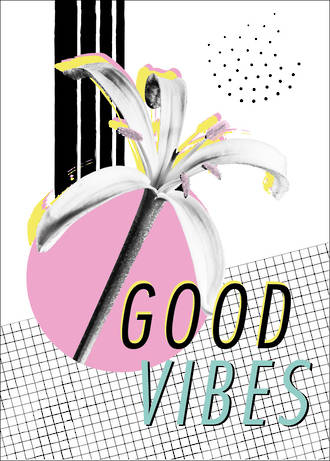 Brighter Times Good Vibes