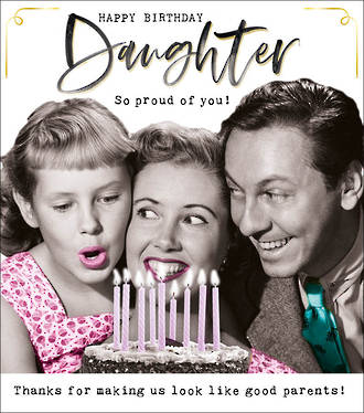 Daughter Birthday Card Funny Works Proud Of You