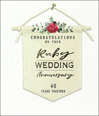 Anniversary Card 40th Ruby Willow Anniversary