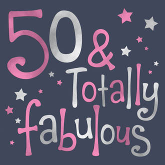 Birthday Age Card 50 Female Totally Fabulous
