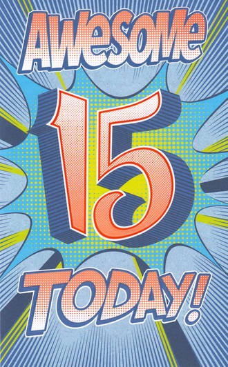 Birthday Age Card 15 Male Tall Awesome