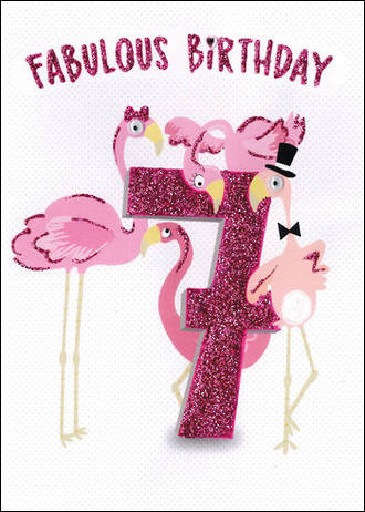 Birthday Age Card 7 Girl Fabulous Flamingoes