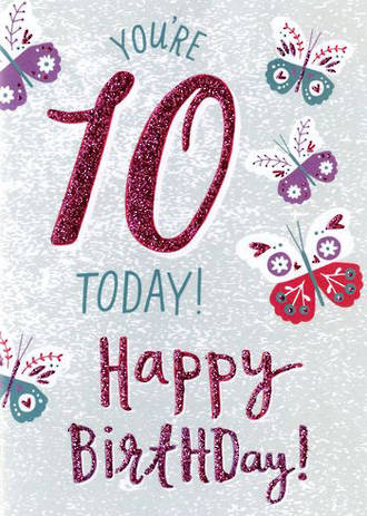 Birthday Age Card 10 Girl More Than Words