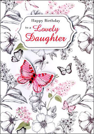 Daughter Birthday Card Just to Say Butterfly