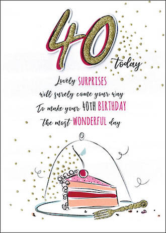 Birthday Age Card 40 Female Just To Say Cake