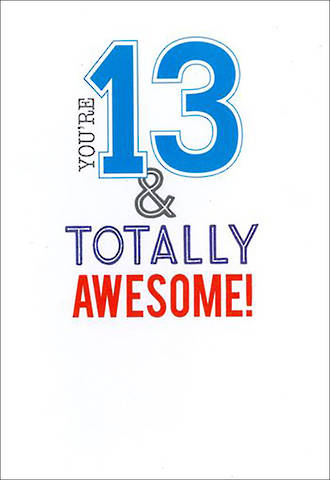 Birthday Age Card 13 Male Script Awesome