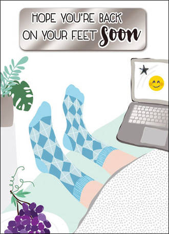 Get Well Card Yours Truly Feet
