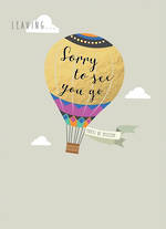 Sorry You're Leaving Card Life & Soul Balloon