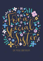 Sister Birthday Card Special Flowers