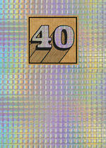 Birthday Age Card 40 General Cosmos HolographicHolographic