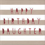 Daughter Birthday Card Platinum Grey Stripes