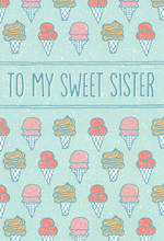 Sister Birthday Card Hallmark Sweet Icecream