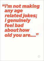 Quotecards How Old You Are