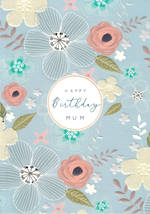 Mum Birthday Card Halcyon Floral