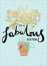 Sister Birthday Card Louise Tiler Fabulous