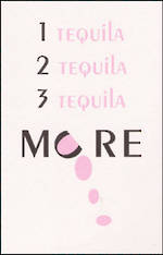 Blank Card Typographic Different Circumstances More Tequila