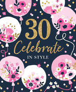 Birthday Age Card 30 Female Floral Balloons