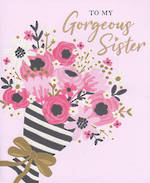 Sister Birthday Card Frankie Rose Gorgeous
