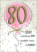 Birthday Age Card 80 Female Just To Say Balloon