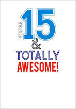 Birthday Age Card 15 Male Script Awesome