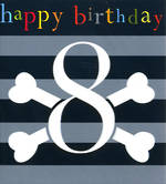 Birthday Age Card 8 Boy Crossbones