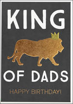 Dad Birthday Card Zephyr King Of Dads