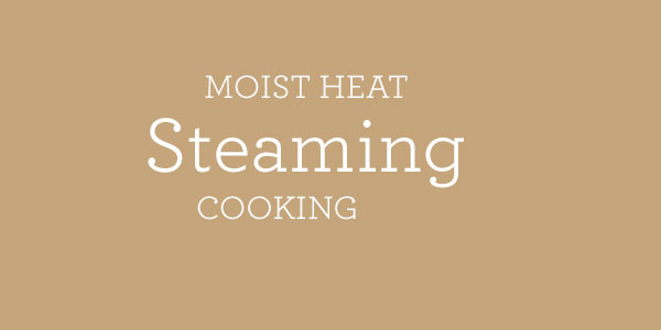 steaming cooking