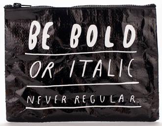 Zipper Pouch - Bold Italic