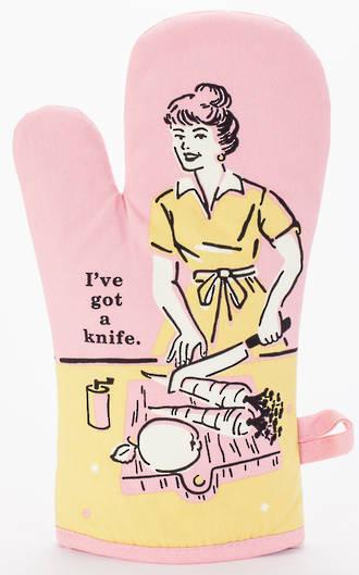 Oven Mitt - I've Got A Knife
