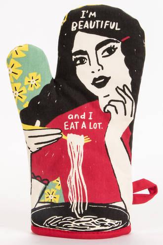 Oven Mitt - I'm Beautiful & I Eat A Lot