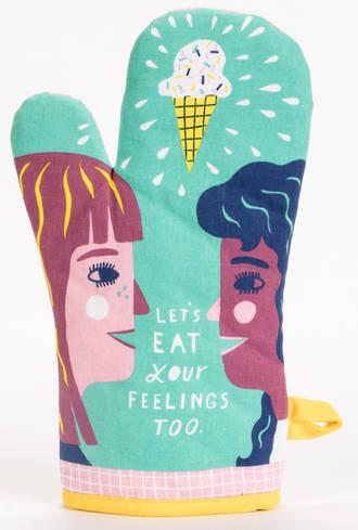 Oven Mitt - Let's Eat Your Feelings Too