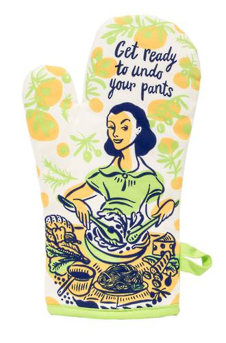 Oven Mitt - Undo Your Pants